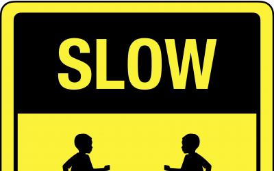 SLOW - CHILDREN PLAYING Traffic Safety Sign